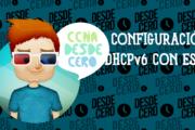 Configuración de DHCPv6 con estado