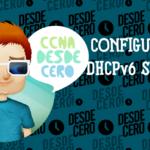 Configuración de DHCPv6 sin estado