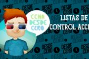 Listas de Control de Acceso (ACL) Funcionamiento y Creación
