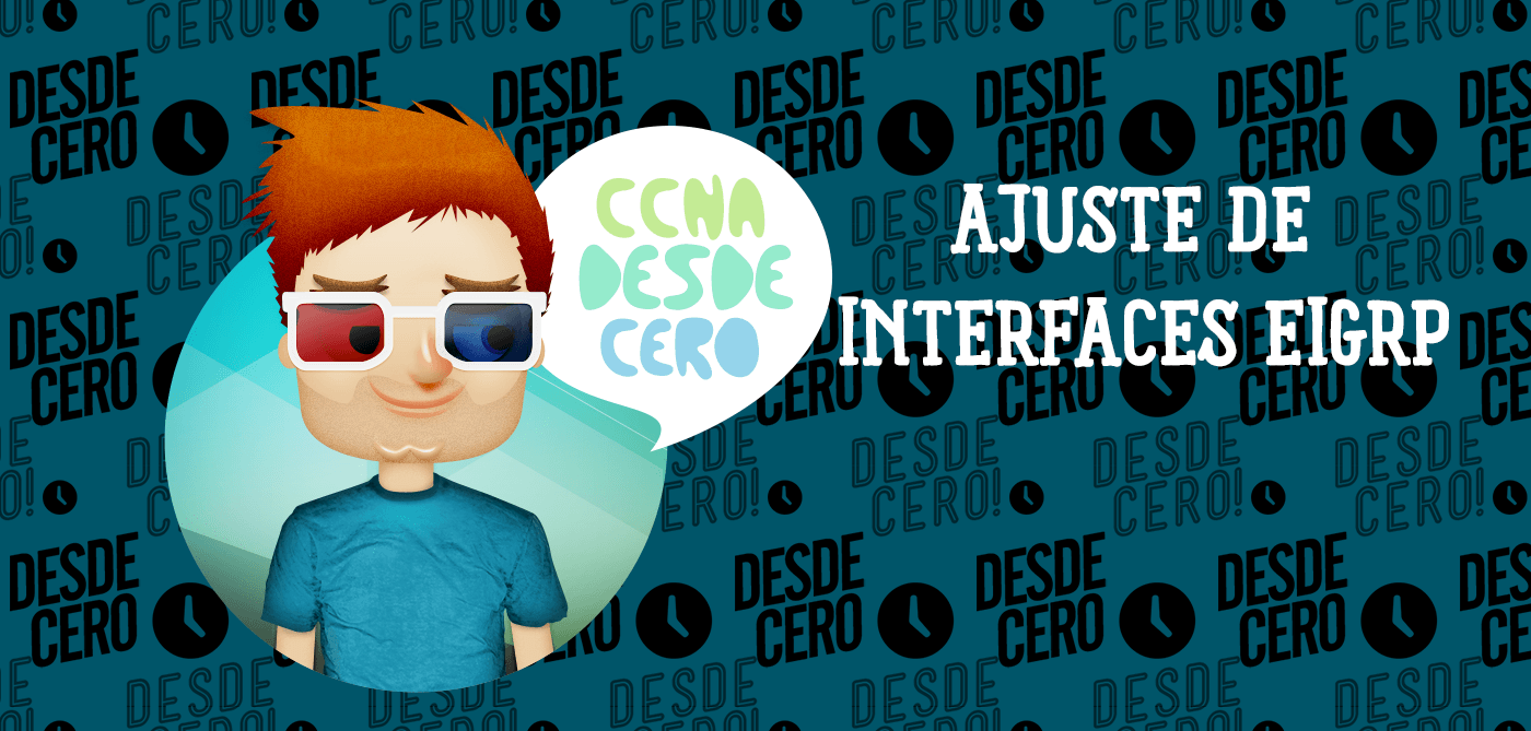 Ajuste de las Interfaces EIGRP