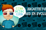 Arquitecturas de Red en Evolución