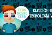 Elección de una Tecnología WAN