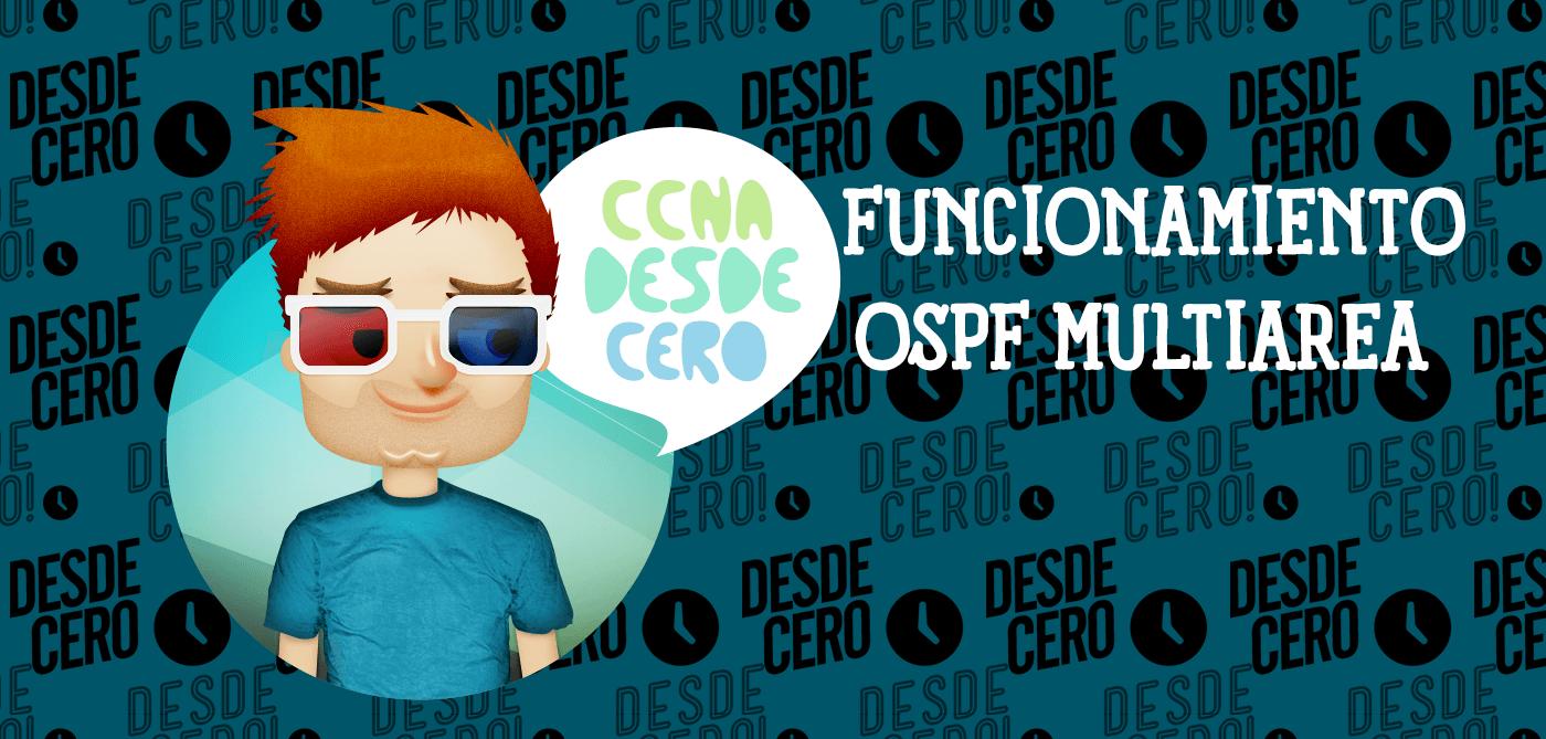 Funcionamiento de OSPF Multiárea