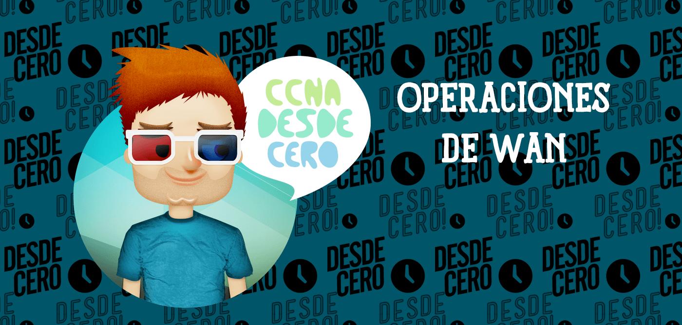 Operaciones WAN Terminologia dispositivos