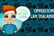 Operaciones de LAN Inalámbrica
