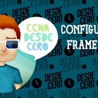Cómo Configurar Frame Relay