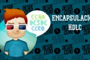 Encapsulación HDLC Configuración y Resolución de Problemas