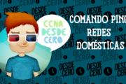 Comando ping-Redes domésticas