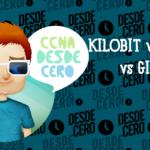 Definición Kilobit, Megabit, Gigabit