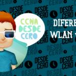 Cuál es la diferencia entre WLAN y Wi-Fi