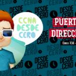 Configuración Puertos y Direcciones Cisco IOS