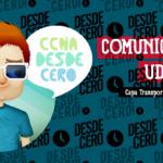 Comunicación UDP Redes CCNA