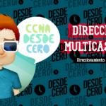 Direcciones Multicast IPv6