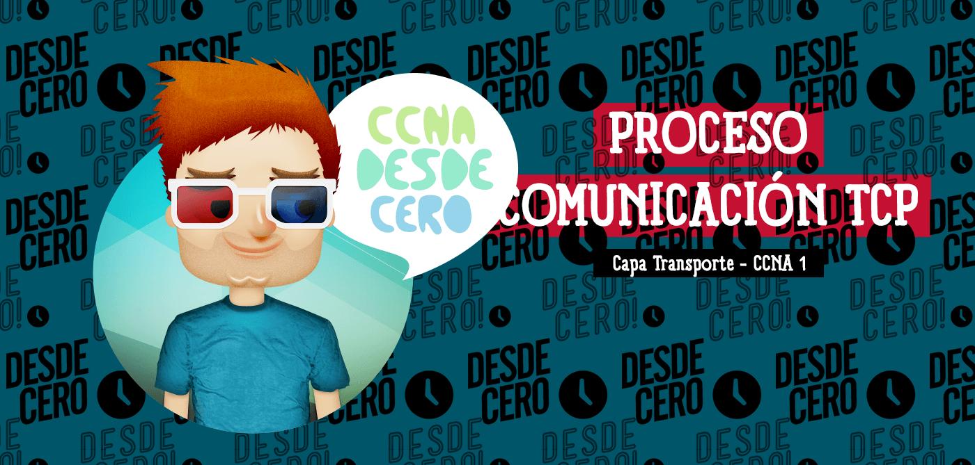 Proceso de comunicación TCP