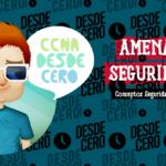Amenazas Seguridad de Capa 2 CCNA