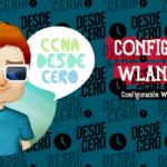 Configurar WLAN Básica en la WLC