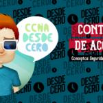 Control de Acceso CCNA 200 301