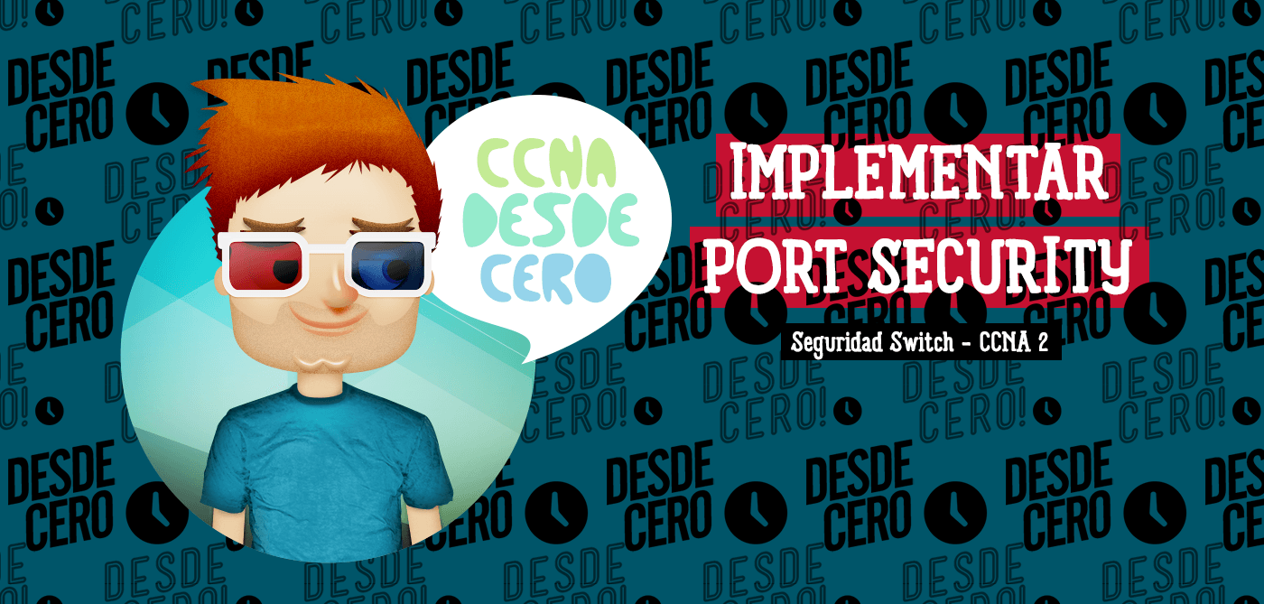 Implementar Port Security CCNA