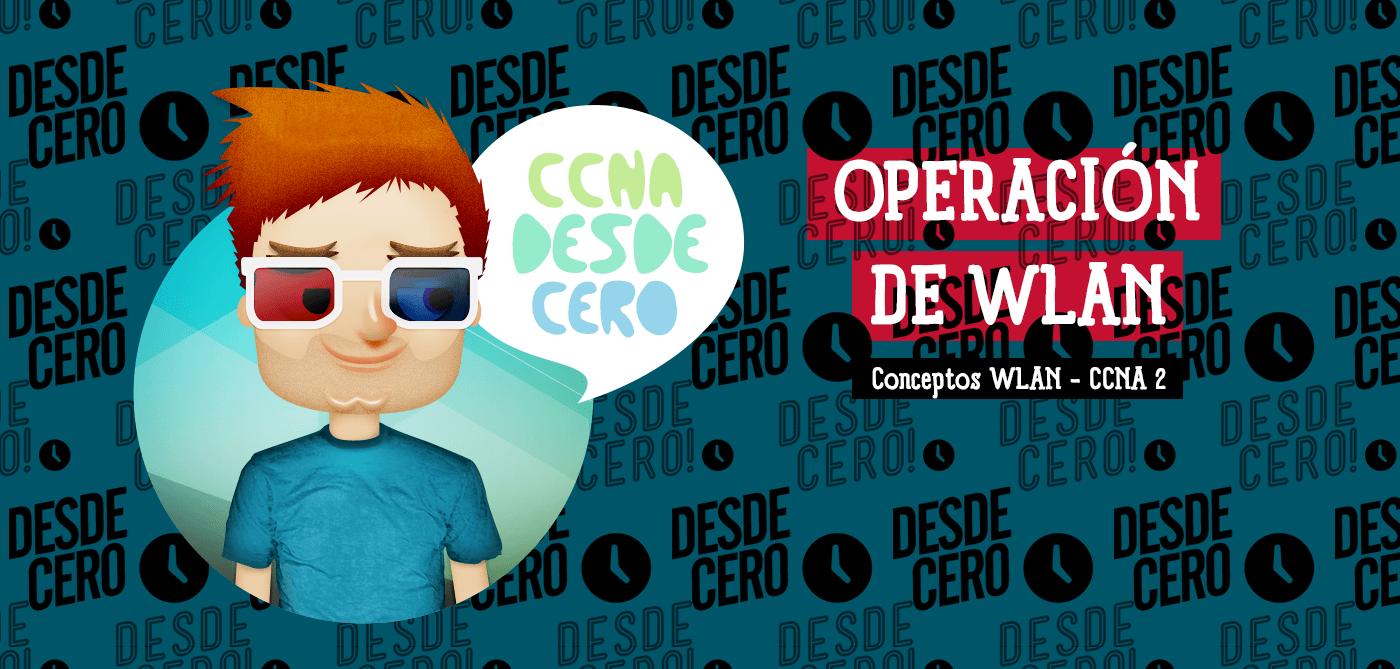 Operación WLAN Redes CCNA