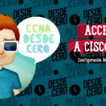 Acceso a Cisco IOS CCNA
