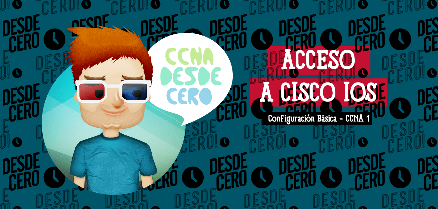 Acceso a Cisco IOS CCNA