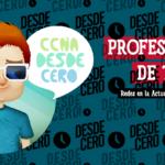 El Profesional de TI CCNA 200 301