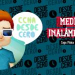 Medios Inalámbricos Redes CCNA