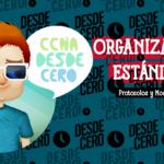 Organizaciones Estándares Redes CCNA