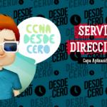 Servicios de Direccionamiento IP Redes CCNA