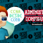 Herramientas de Administración de Configuración CCNA
