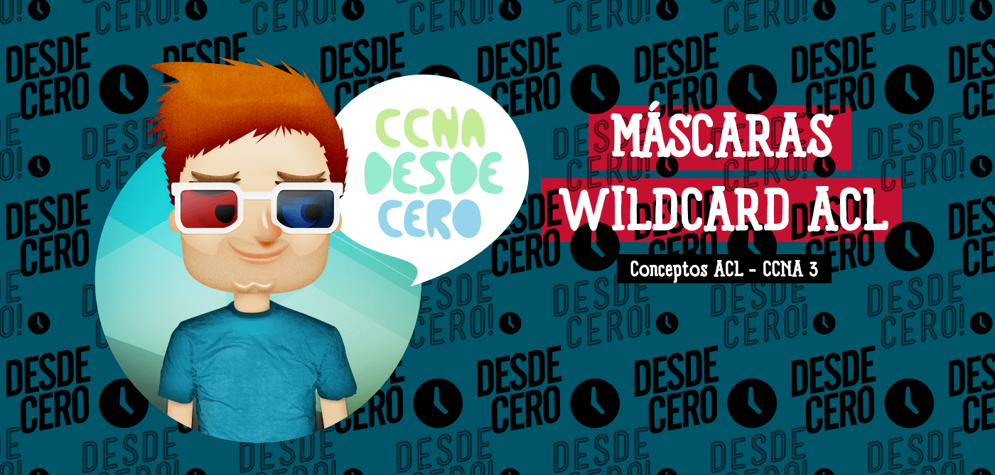 Máscaras de Wildcard en ACL