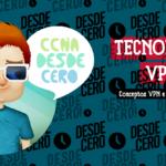 Tecnología VPN CCNA