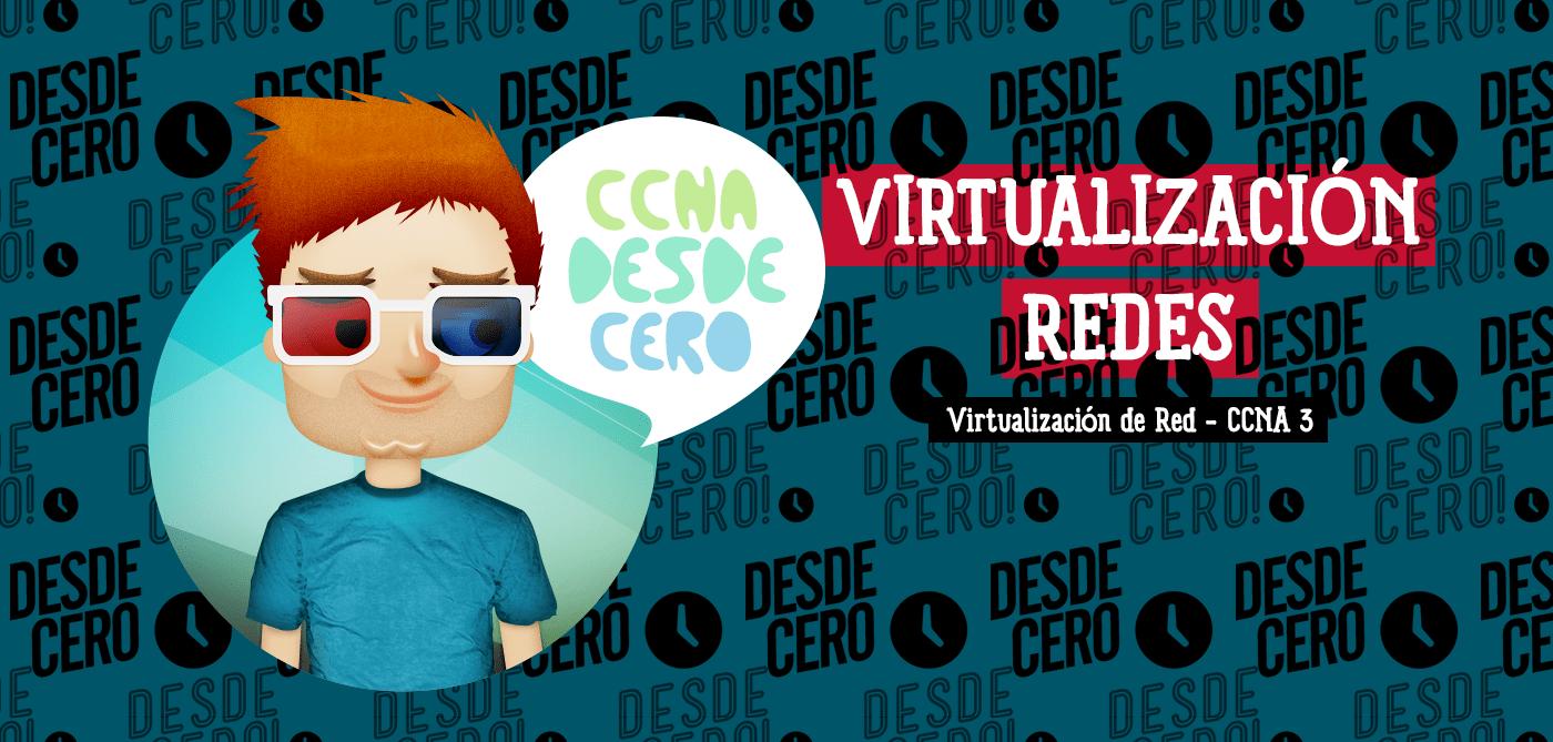 Virtualización Redes CCNA